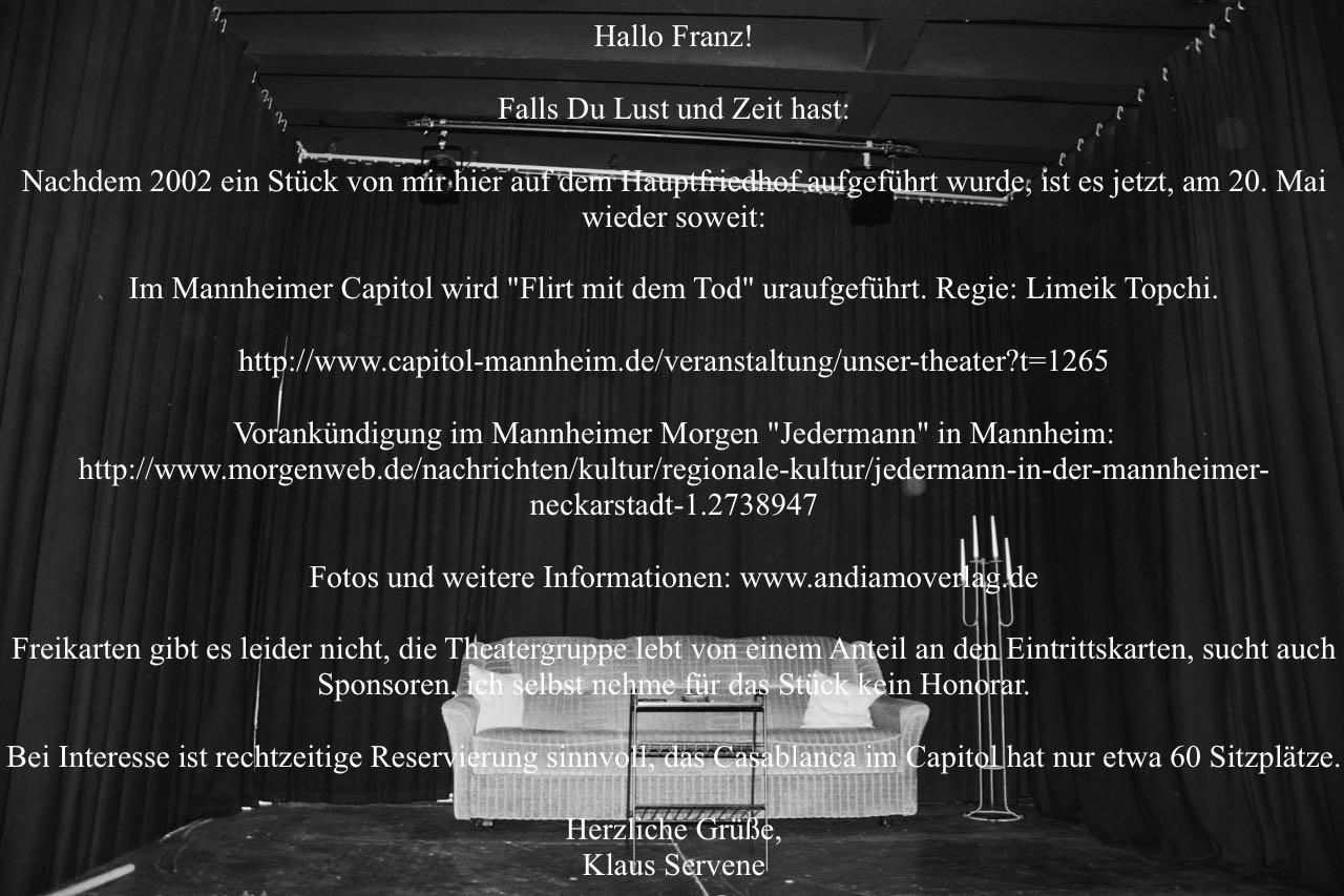 Beginnender Schriftwechsel zwischen dem Autor Klaus Servene und mir am 20. April 2016, high noon ...